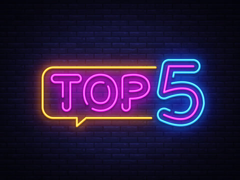 Top 5 Neon Text Vector. Top Five neon sign, design template, modern trend design, night neon signboard, night bright advertising, light banner, light art. Vector illustration