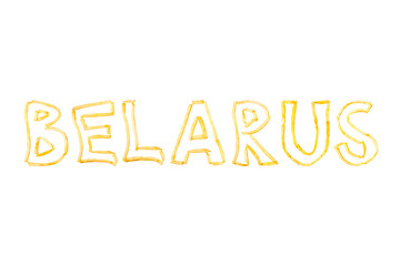 The word BELARUS made with pieces of fried French fries isolate on a white background