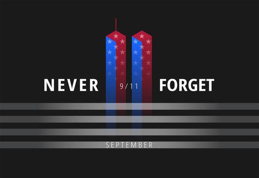 September 11 Never Forget USA 9/11 conceptual banner illustration. Black background vector