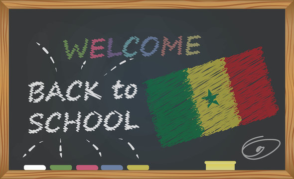 Back to school with learning and childhood concept. Banner with an inscription with the chalk welcome back to school and the Senegal national flag