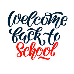 Welcome back to school vector lettering on white background. Happy first school day. Poster, banner, flyer.