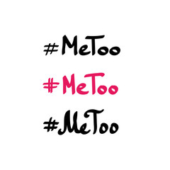 Me too movement hashtag, vector doodle lettering, handwriting isolated on white background.