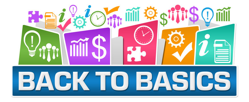 Back To Basics Business Symbols On Top Colorful