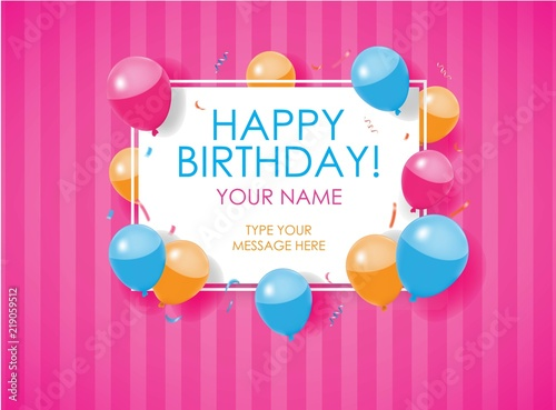 Happy Birthday Card With Balloons Confettis And Stripes Pink Background Editable Poster Vector