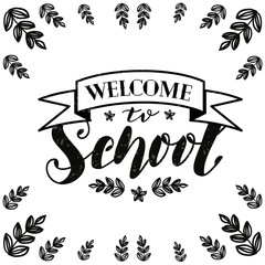 "Hand drawn lettering ""Welcome to shool"" Typographical Background"
