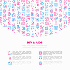 HIV and AIDs concept with thin line icons: safe sex, blood transfusion, syringe, antiviral drugs, physical examination, AIDs ribbon, blood test. Modern vector illustration, print media template.