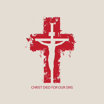 Vector illustration on religious theme with crucified Jesus Christ on the background of abstract red cross with the words Christ died for our sins.