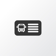 Bus ticket icon symbol. Premium quality isolated entry coupon element in trendy style.