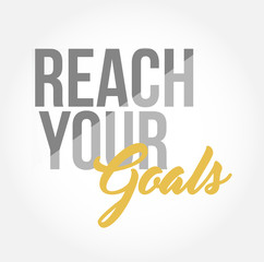reach your goals stylish typography copy message