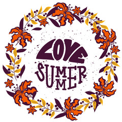 "Hand drawn lettering ""Love summer"" Typographical Background, vector design. Lettering for web, polygraphy, congratulations, promotional pictures news, invitations, postcards, banners, posters"