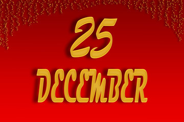 On a red gradient background, gold was written on December 25