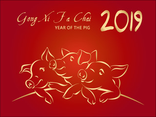 2019 Happy Chinese New Year, greeting card with 3 gold pigs, translation GONG XI FA CAI (Wish you prosperity in the new year) on red gradient background, hand drawn vector illustration.