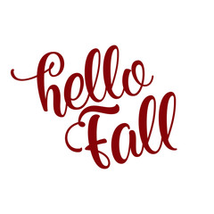 Hello Fall lettering text. Hand drawn vector illustration. Autumn color poster.  Good for scrap booking, posters, greeting cards, banners, textiles, gifts, shirts, mugs or other gifts.