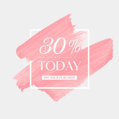 Today Sale 30% off sign over watercolor art brush stroke paint abstract background vector illustration. Perfect acrylic design for a shop and sale banners.
