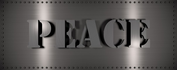 "Brushed steel plate with rivets around it and the word ""PEACE"" , useful for many applications"