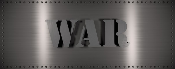 "Brushed steel plate with rivets around it and the word ""WAR"" , useful for many applications"