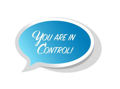 you are in control bright message bubble