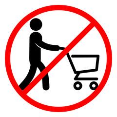 Знак запрещающий катать или передвигаться с магазинной тележкой. Векторная иллюстрация.