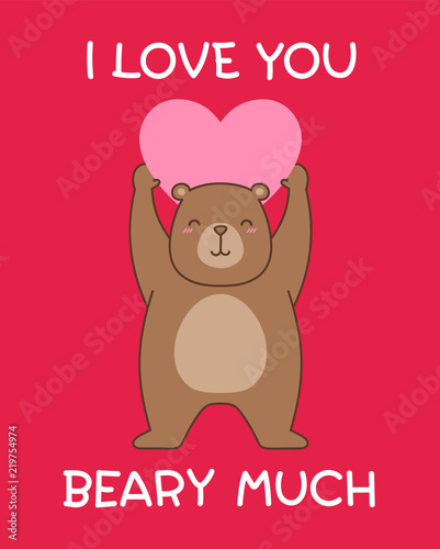 Cute Bear Cartoon Illustration With Pun Quote I Love You Beary Much