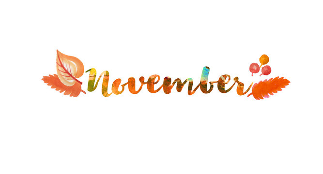 November word text. Lettering typography. Bright illustration for poster, postcard, greeting card, invitation template. Concept September advertising