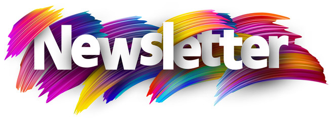 Newsletter sign with colorful brush strokes.