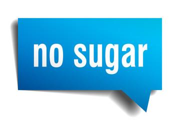 no sugar blue 3d speech bubble