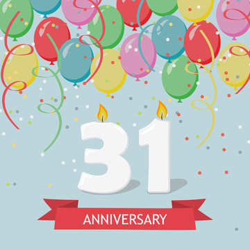 31 years anniversary greeting card with candles, confetti and balloons.