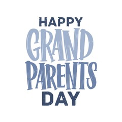 Happy Grandparents Day lettering written with calligraphic font. Handwritten holiday wish or creative text composition isolated on white background. Colorful vector illustration in flat style.