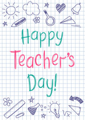 Happy Teachers Day greeting card on squared copybook sheet in sketchy style with handdrawn stars and hearts.