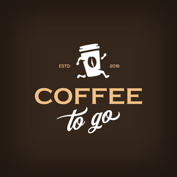 Coffee to go logotype template. Take away coffee emblem. Vector vintage illustration.
