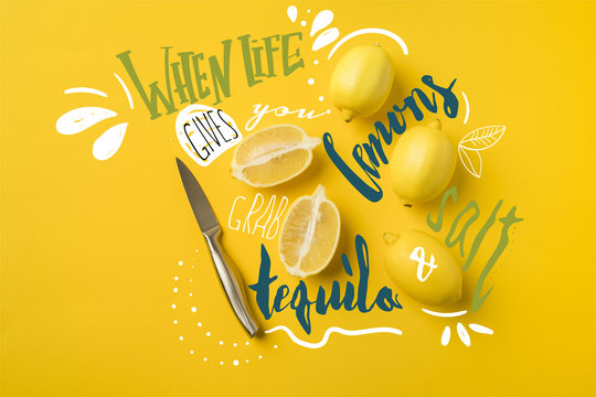 """Top view of knife and ripe lemons isolated on yellow with """"when life gives you lemons, grab salt and tequila"""" lettering"""