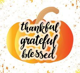 Thankful. Grateful. Blessed. Thanksgiving poster design