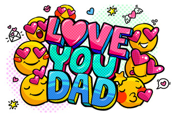 Love you dad message in sound speech bubble