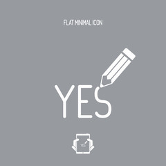 "A Pencil writes ""yes"""