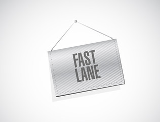 Fast lane Hanging banner sign concept