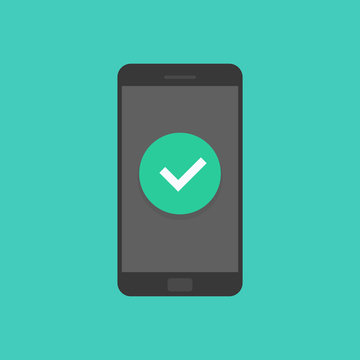 Smartphone with checkmark, mobile phone approved tick notification, idea of successful update check mark, accepted checkmark. Vector illustration.