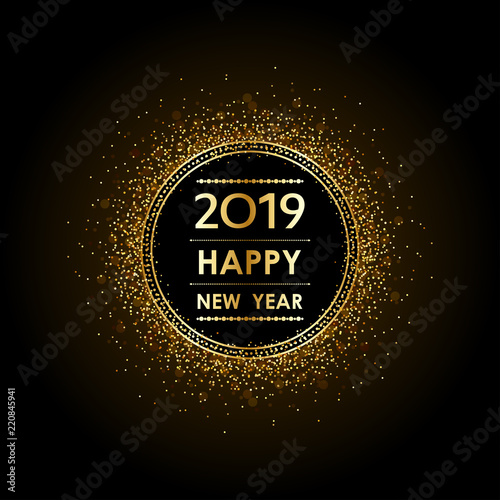 Golden happy new year 2019 in circle label with burst - New year 2019 color ...