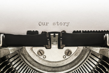 Our story typed on a vintage typewriter