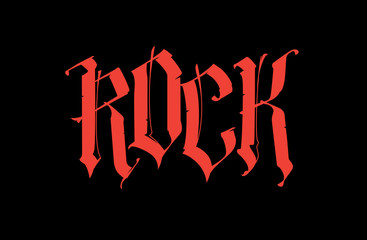 Gothic, inscription Rock. Font for tattoo. The word is isolated on a black background. Calligraphy and lettering. Red letters. Logo for T-shirt. Tagline. Motto.
