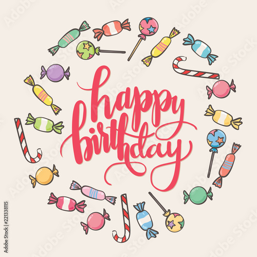Happy Birthday Calligraphic Lettering Birthday Card With Candy
