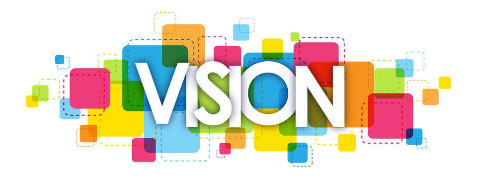 VISION letters banner