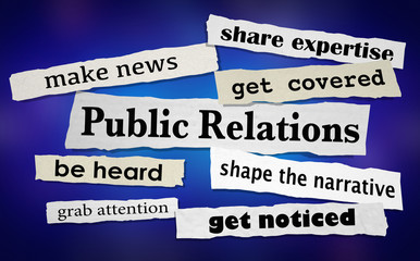 Public Relations Get Attention News Coverage Headlines 3d Illustration