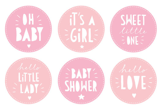Sweet Baby Shower Vector Sticker Set. Round Pink Tags. It's a Girl. Oh Baby. Little Lady. Hello Love. White Hand Written Letters in a Circle with Seam Outline. Cute Cake Toppers.