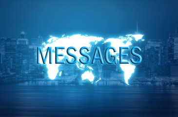 Messages text over world map hologram and blurred city background
