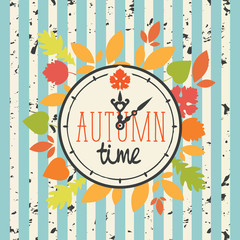 Vector banner with words Autumn time on clock in retro style. Can be used for flyers, banners or posters. Illustration with clock and colorful autumn leaves on the striped background