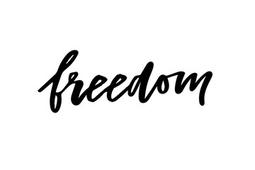 slogan Freedom phrase graphic vector Print Fashion lettering calligraphy Wall mural