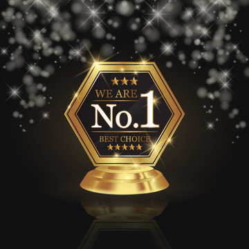 We are number 1 golden trophy award on shiny star and dark background