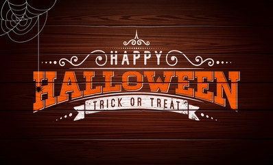 Happy Halloween vector illustration with typography lettering, spider and cobweb on vintage wood background. Holiday design for greeting card, banner, celebration poster, party invitation.