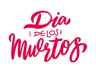 Dia de los Muertos. Day of the dead vector illustration set. Hand drawn lettering.