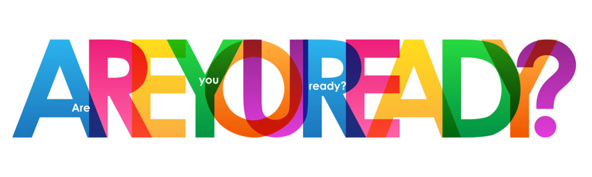 ARE YOU READY? typography banner